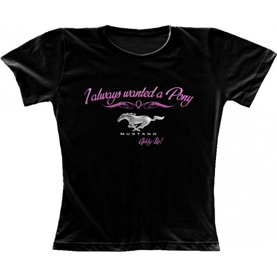 T-Shirt Femme Ladies I always wanted a Pony
